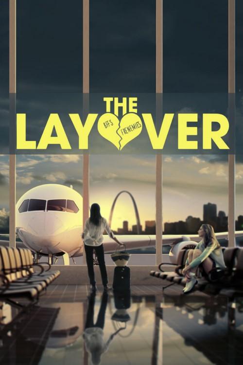دانلود فیلم The Layover 2017